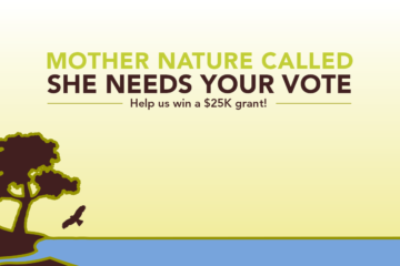 "An Inside the Outdoors graphic that reads, ""Mother Nature called. She needs your vote. Help us win a $25K grant!"""